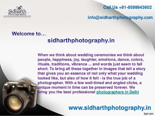 Call Us +91-9599943602 info@sidharthphotography.com www.sidharthphotography.in When we think about wedding ceremonies we t...