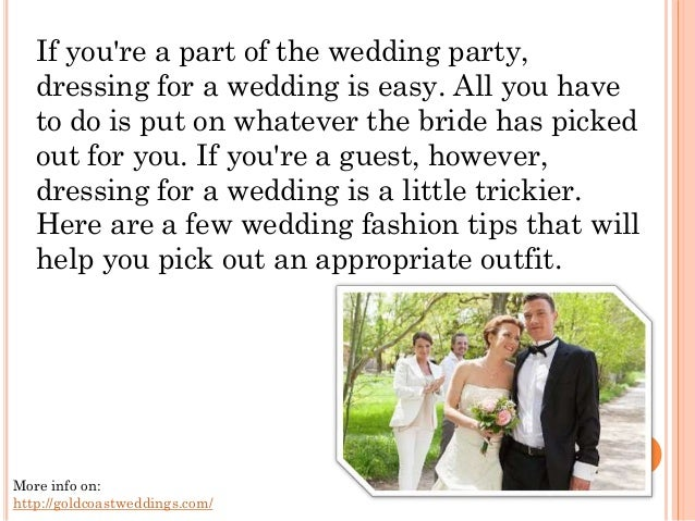 wedding fashion how do you dress if you�re not in the