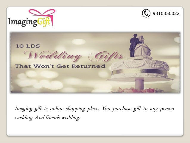 Most Popular Wedding Gifts: Purchase Most Romantic Wedding Gifts For The Woman And Man