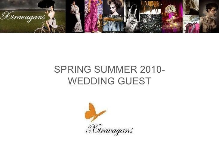 SPRING SUMMER 2010- WEDDING GUEST