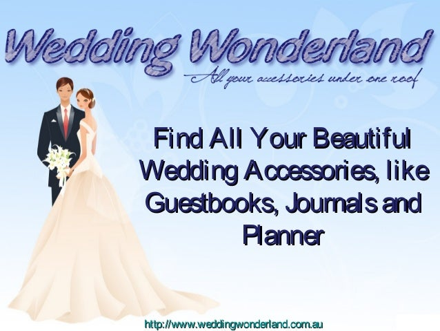 Find All Your Beautiful Wedding Accessories, like Guestbooks, Journals and Planner http://www.weddingwonderland.com.au