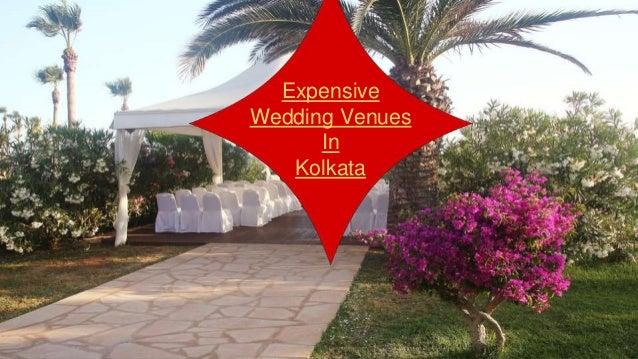 Expensive Wedding Venues In Kolkata