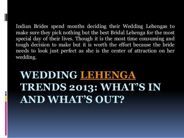 Indian Brides spend months deciding their Wedding Lehengas to make sure they pick nothing but the best Bridal Lehenga for ...