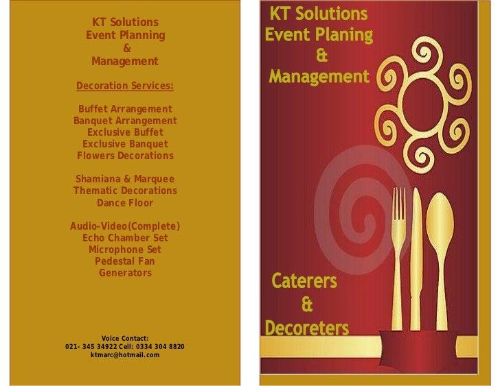 KT Solutions     Event Planning            &      Management   Decoration Services:   Buffet Arrangement  Banquet Arrangem...