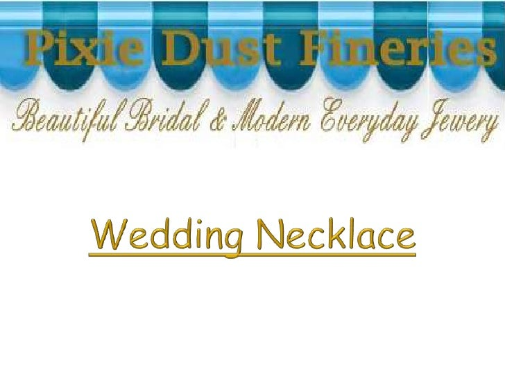 Designs are available for  CUSTOMIZATION (i.e.  different color, shorter,  longer, metals (i.e. Gold,  Sterling Silver), m...