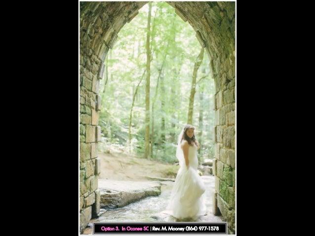 Wedding officiant greenville sc rev mooneys free wedding venues option 3 in oconee sc rev m mooney 864 977 1578 junglespirit Choice Image