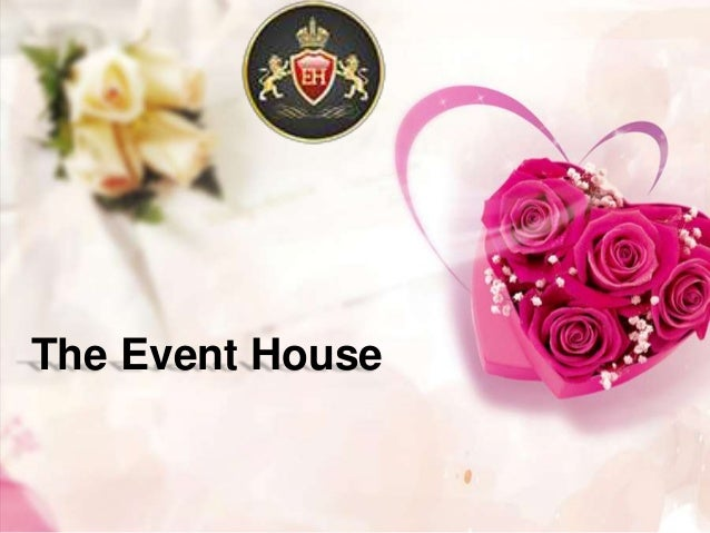 The Event House