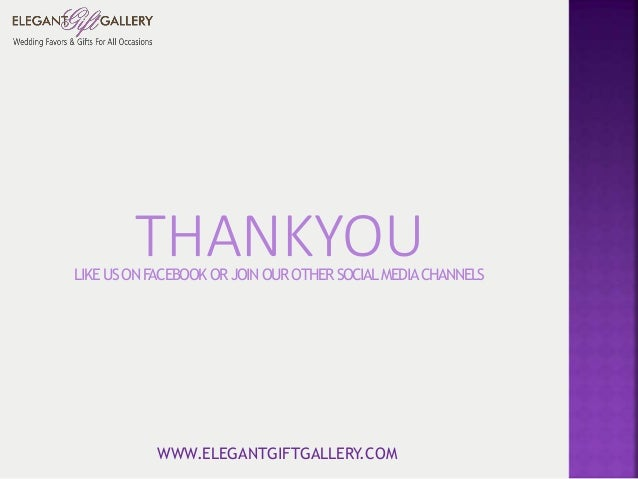 Wedding party gifts, elegant gift gallery