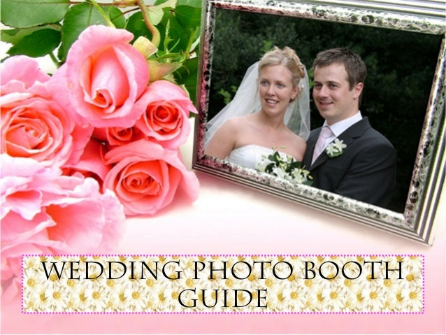 Wedding Photo Booth  Guide