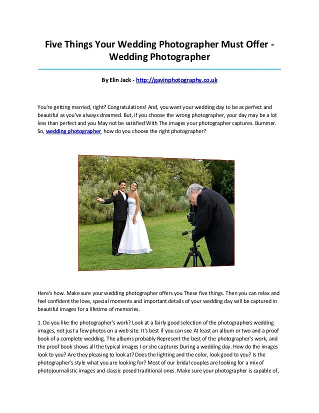 Five Things Your Wedding Photographer Must Offer -Wedding Photographer____________________________________________________...