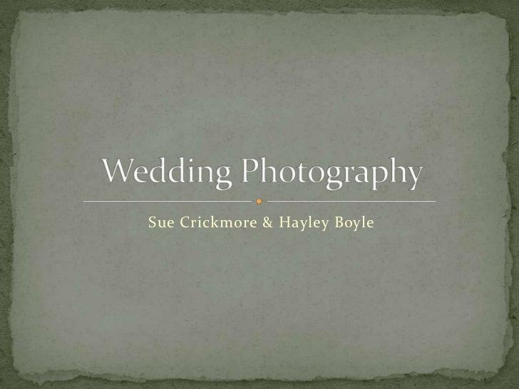 Sue Crickmore & Hayley Boyle