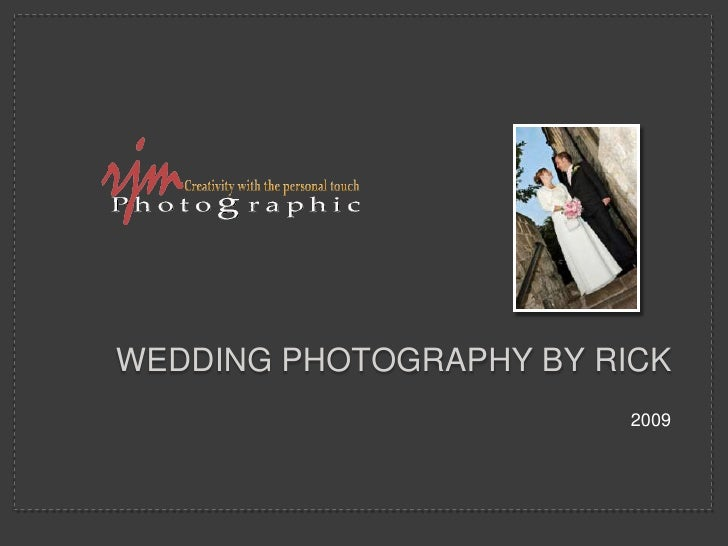 WEDDING PHOTOGRAPHY BY rICK<br />2009<br />