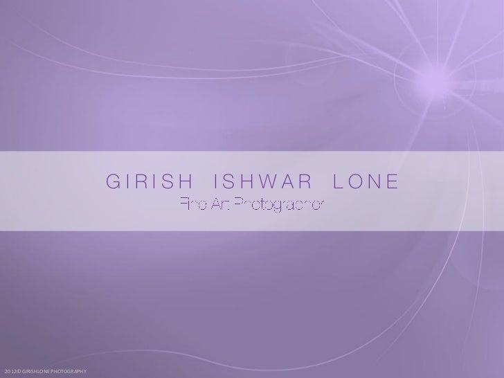 GIRISH   ISHWAR   LONE2012© GIRISHLONE PHOTOGRAPHY