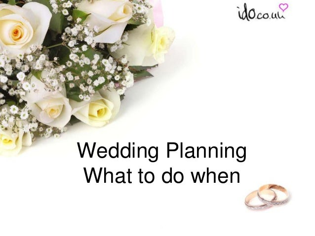 Wedding Planning What to do when