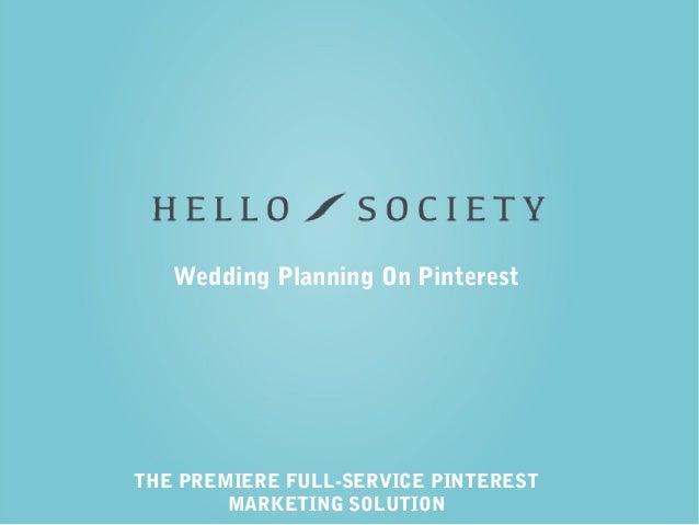 THE PREMIERE FULL-SERVICE PINTEREST MARKETING SOLUTION Wedding Planning On Pinterest