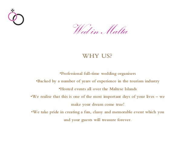 WHY US?•Professional full-time wedding organisers•Backed by a number of years of experience in the tourism industry•Hosted...
