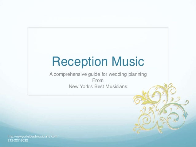 Reception Music A comprehensive guide for wedding planning From New York's Best Musicians http://newyorksbestmusicians.com...