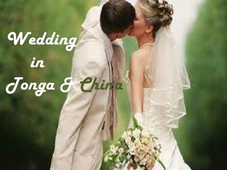 Wedding  inTonga & China