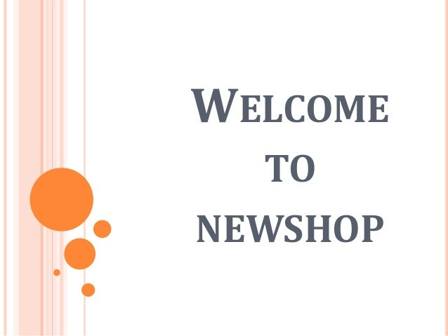 WELCOME TO NEWSHOP
