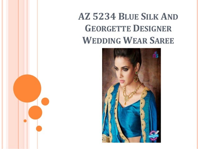 AZ 5234 BLUE SILK AND GEORGETTE DESIGNER WEDDING WEAR SAREE