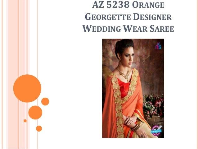 AZ 5238 ORANGE GEORGETTE DESIGNER WEDDING WEAR SAREE
