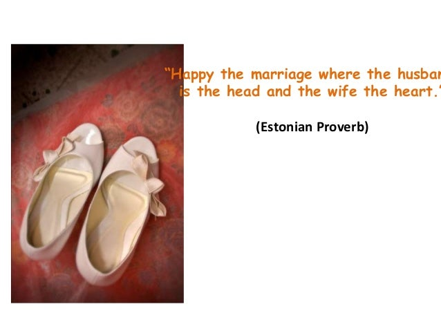 Wedding sayings the marriage where the husban is the head and the wife the heart junglespirit Gallery