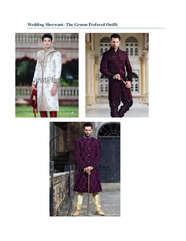 Wedding Sherwani- The Groom Prefered Outfit