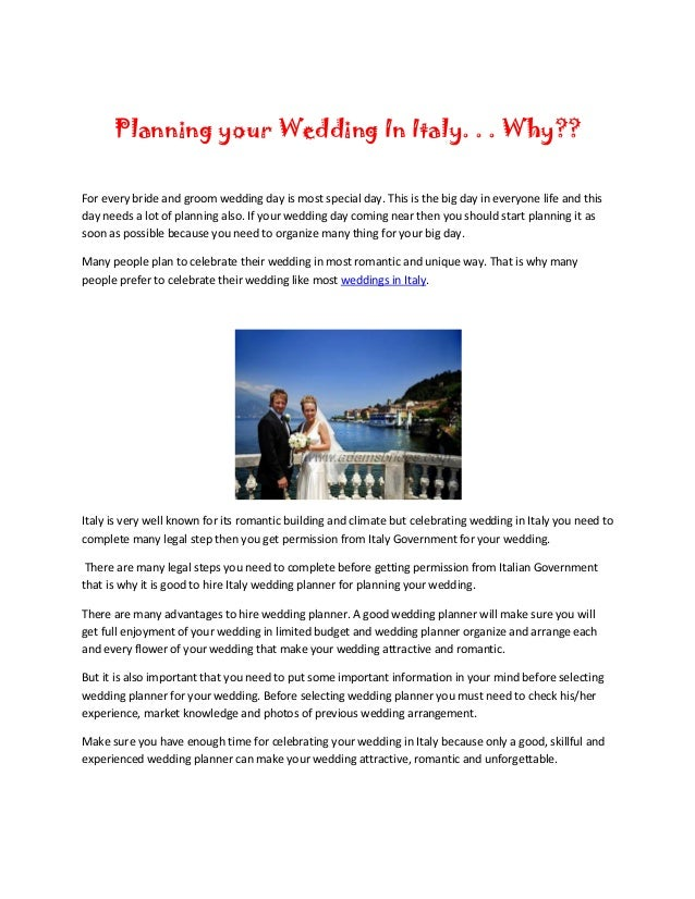 Planning your Wedding In Italy. . . Why??For every bride and groom wedding day is most special day. This is the big day in...