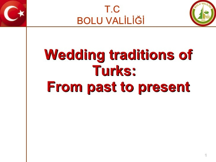 Wedding traditions of Turks:  From past to present