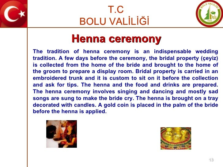 The tradition of henna ceremony is an indispensable wedding tradition. A few days before the ceremony, the bridal property...