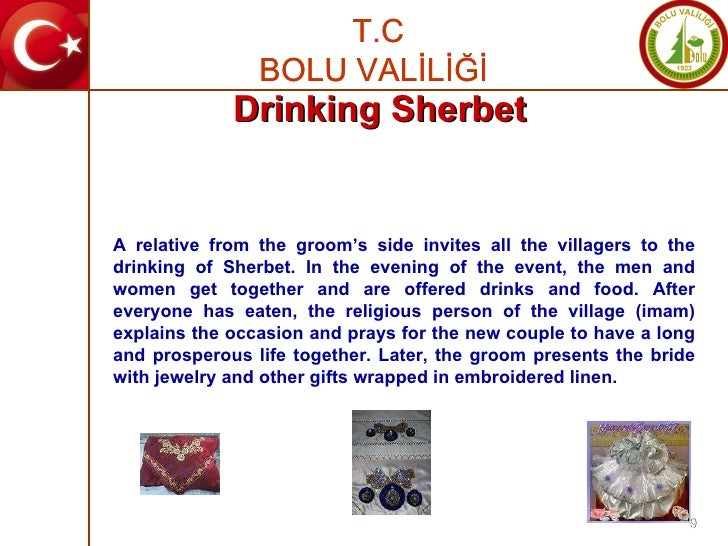 A relative from the groom's side invites all the villagers to the drinking of Sherbet. In the evening of the event, the me...