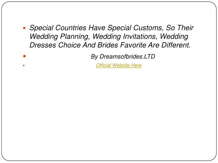  Special Countries Have Special Customs, So Their    Wedding Planning, Wedding Invitations, Wedding    Dresses Choice And...