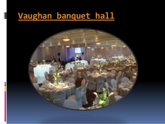 Vaughan banquet hall