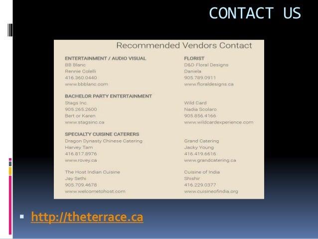 CONTACT US  http://theterrace.ca