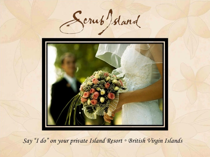 """Say """"I do"""" on your private Island Resort ◦ British Virgin Islands"""