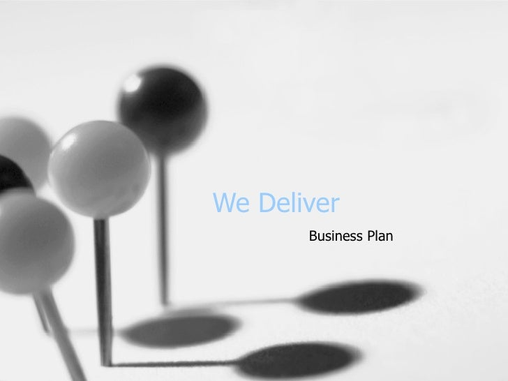 We Deliver Business Plan