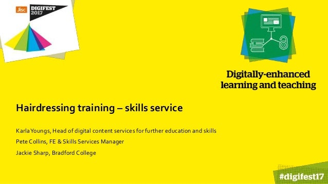 Hairdressing training – skills service KarlaYoungs, Head of digital content services for further education and skills Pete...