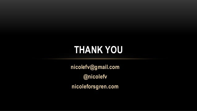 DOES14 - Nicole Forsgren - DevOps and the Bottom Line
