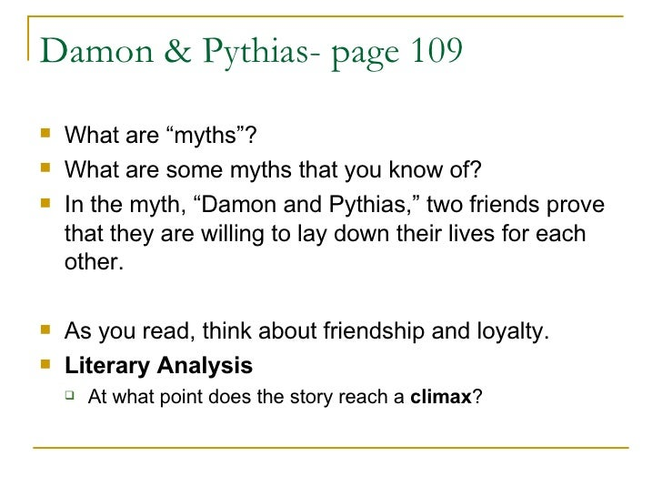 a literary analysis of damon and pythias The legend of damon and pythias is a very old greek story come learn about  these two friends, their strong friendship, why one put his life on the.