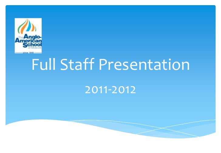 Full Staff Presentation<br />2011-2012<br />