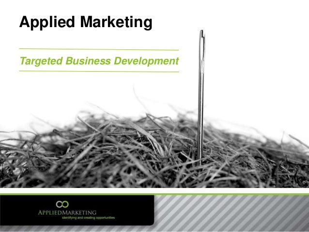 Targeted Business Development Applied Marketing