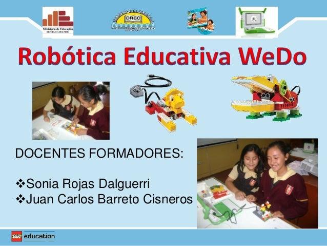 DOCENTES FORMADORES:Sonia Rojas DalguerriJuan Carlos Barreto Cisneros