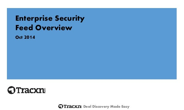 Deal Discovery Made Easy  Enterprise Security  Feed Overview  Oct 2014