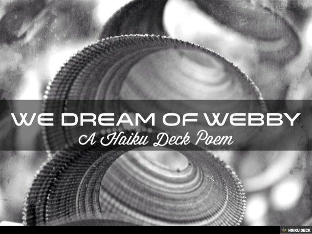 We Dream of Webby