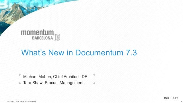 What's New in Documentum 7 3