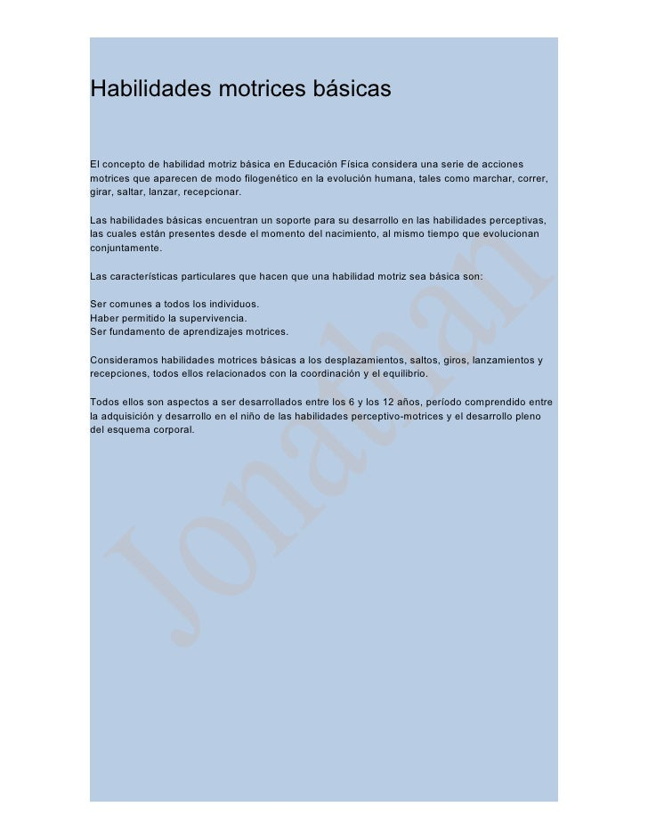Habilidades motrices básicasEl concepto de habilidad motriz básica en Educación Física considera una serie de accionesmotr...