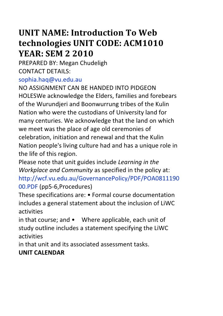 UNIT NAME: Introduction To Web technologies UNIT CODE: ACM1010 YEAR: SEM 2 2010<br />PREPARED BY: Megan Chudeligh<br />CON...