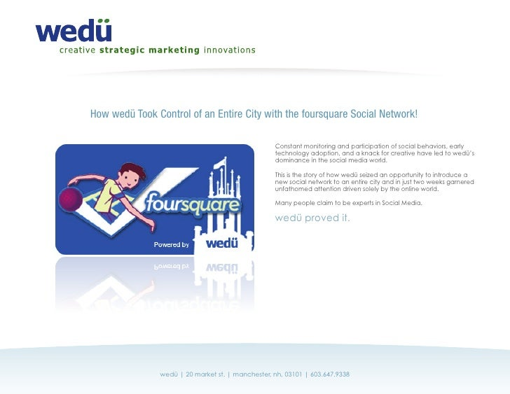 How wedü Took Control of an Entire City with the foursquare Social Network!                                               ...