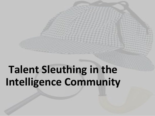 Talent Sleuthing in the Intelligence Community