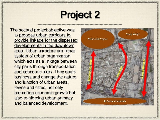Project 2 The second project objective was to propose urban corridors to provide linkage for the dispersed developments in...